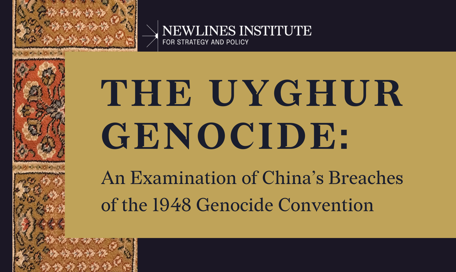 The Uyghur Genocide: An Examination of China's Breaches of the 1948 Genocide Convention